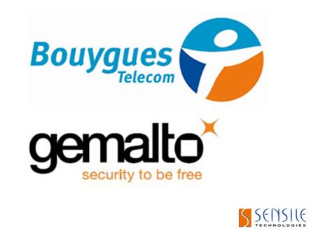 Une première européenne réalisée par Bouygues Telecom – Gemalto – Sensile